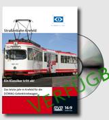 DVD:Straßenbahn Krefeld: Ein Klassiker tritt ab 1007CIC-D-KR